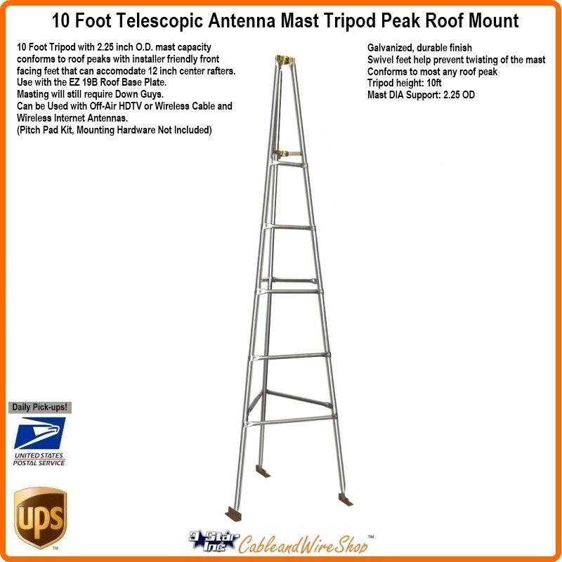 10 Foot Roof Mount Tripod For Telescopic Antenna Mast
