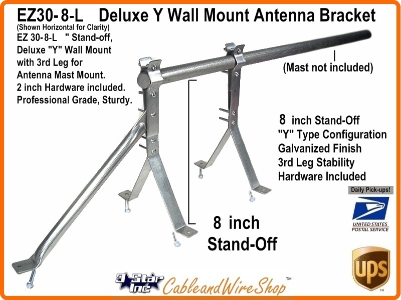 8 Inch Deluxe Y Wall Mount Antenna Bracket Ez30 8 L 3 Star Incorporated