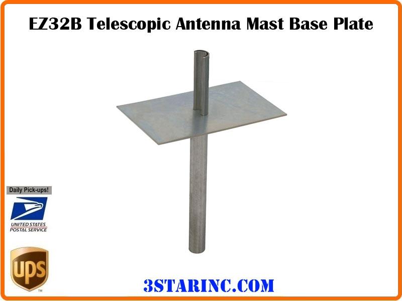 Ez32b Telescopic Antenna Mast Base Plate 3 Star Incorporated