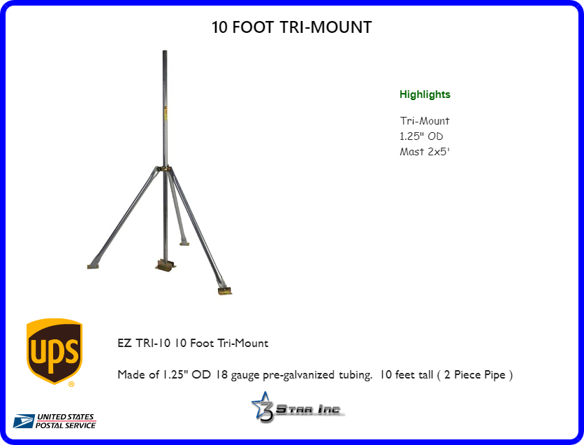 10 Foot Tri Mount 3 Star Incorporated