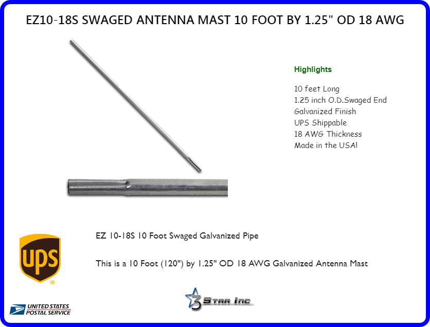 10 Foot X 1 25 Od 18 Awg Antenna Mast Pole Swaged Ez 10 18s 3 Star Incorporated